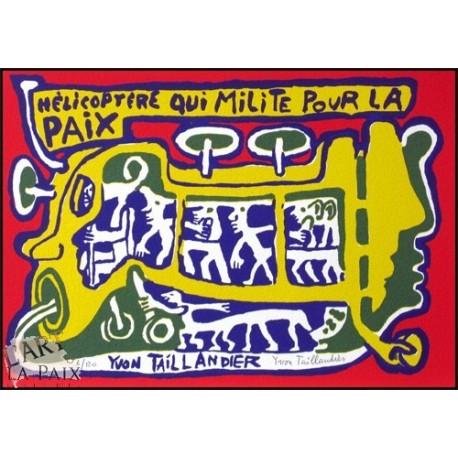 Hélicoptère qui milite pour la Paix (2002)